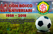C.F. Don Bosco 60º Aniversari 1958 – 2018