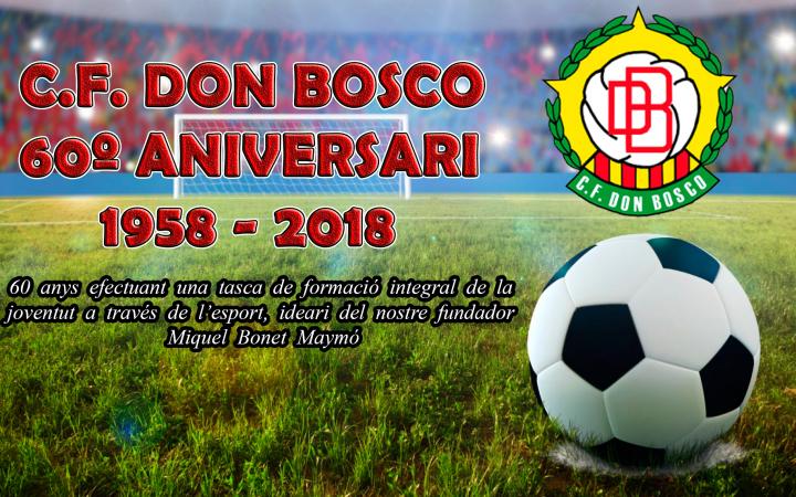 C.F. Don Bosco 60º Aniversari 1958 – 2018